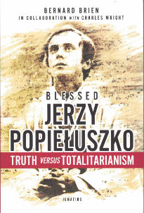 """Father Jerzy Popieluszko was a patriot, a prophet, and a heroic martyr for the Gospel. I have relied on his intercession for decades. His story will inspire any Catholic to be a confident and courageous witness to the truth about our humanity, our freedom, and our Lord, Jesus Christ.""