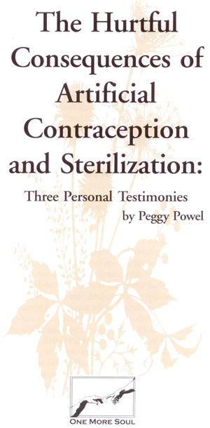 The Hurtful Consequences of Artificial Contraception and Sterilization contains true stories of couples who chose sterilization and later had sterilization reversals.